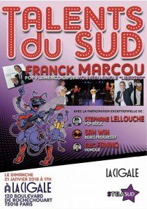 Franck Marcou à la cigale à paris le 21 janvier 2018 avec les talents du sud